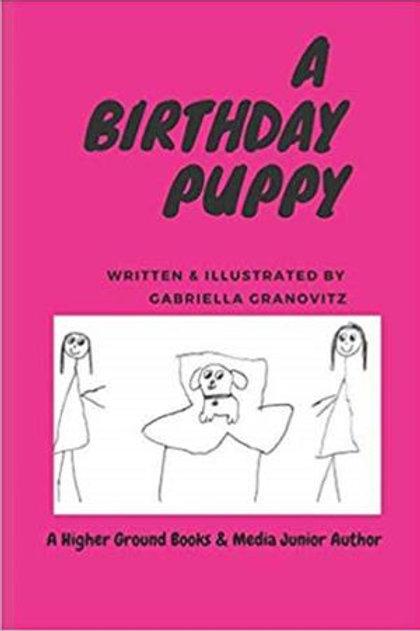 A Birthday Puppy by Gabriella Granovitz