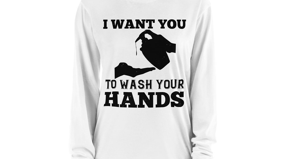 Wash Your Hands! Long sleeve t-shirt