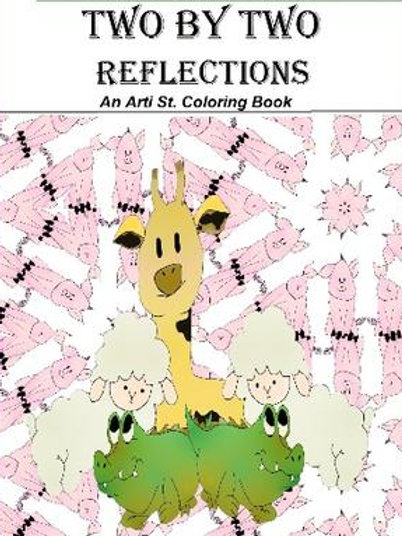 Two by Two Reflections: An Arti St. Coloring Book