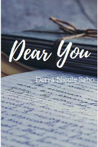 Dear You by Derra Nicole Sabo