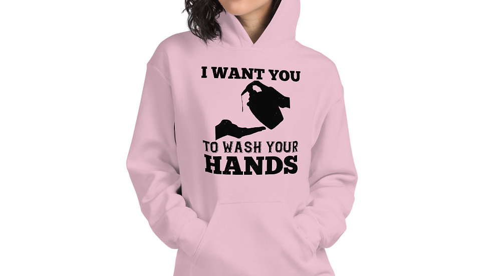 Wash Your Hands! Unisex Hoodie