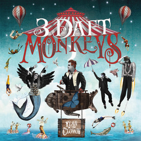 3 Daft Monkeys - Year of the Clown - 300