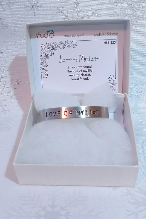 Hand Stamped Aluminum Cuff Bracelet - Love of My Life