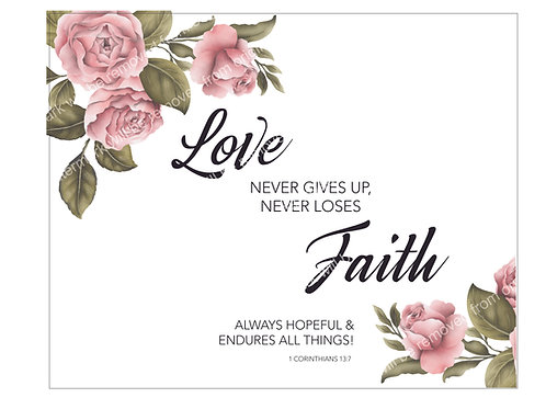 Inspirational Art, Quote - Love Never Gives Up