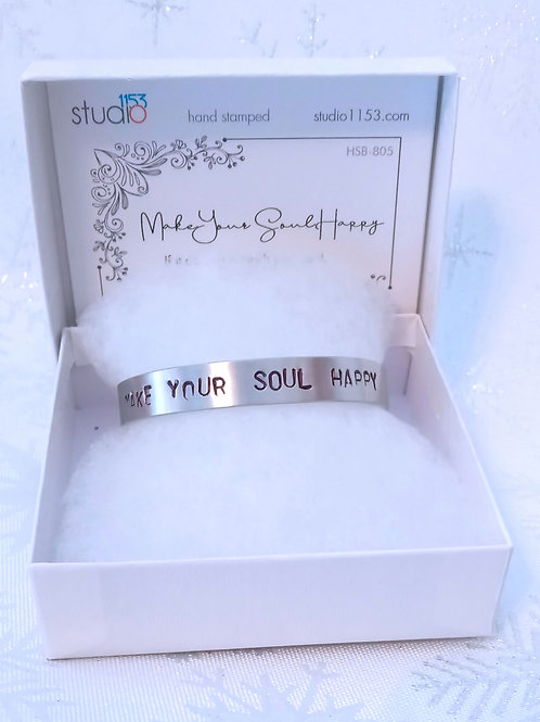 Hand Stamped Aluminum Cuff Bracelet - Make Your Soul Happy