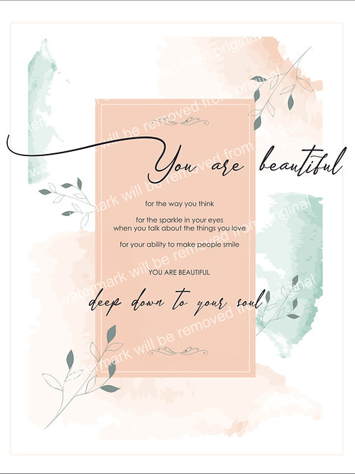 Inspirational Art, Quote - You are beautiful