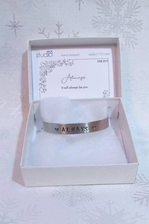Hand Stamped Aluminum Cuff Bracelet - Always
