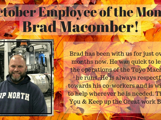 October Employee of the Month - Brad Macomber!