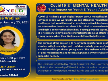 Free Webinar:  Saturday January 23, 2021- Covid19 & Mental Health- Impact on Youth & Young Adults