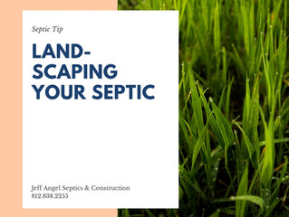 Proper Landscaping for Your Septic System