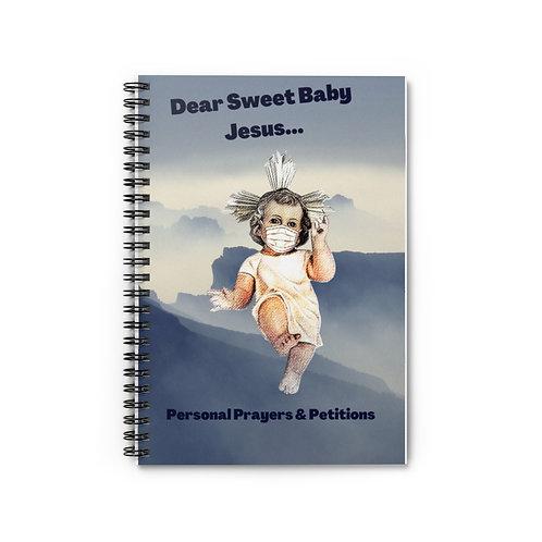 Dear Baby Jesus Notebook