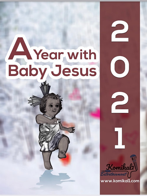 A Year With Baby Jesus 2021 Calendar 8.5x11