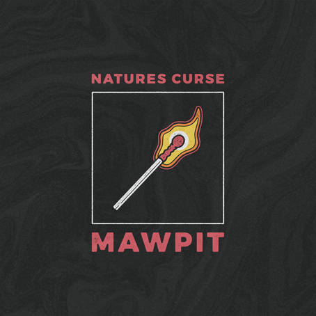 "Single Review: ""Nature's Curse"" by Mawpit"