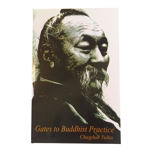Livre/book: Gates to Buddhist Practice