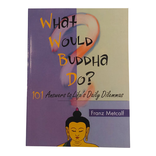 Livre/book: What Would Buddha Do?