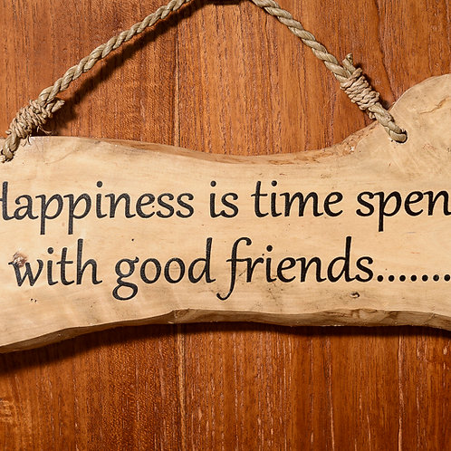 "Wooden affirmation: ""Happiness & Friends"""