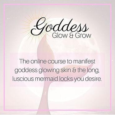 GODDESS GLOW AND GROW