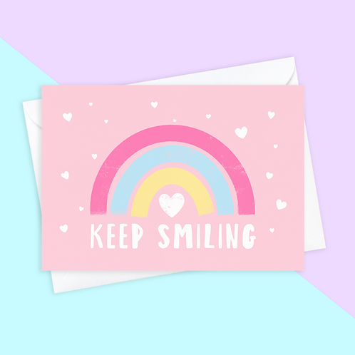 Keep Smiling Rainbow Card