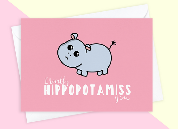 Hippo Miss You Card