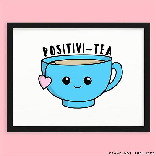 Positivity Tea Print