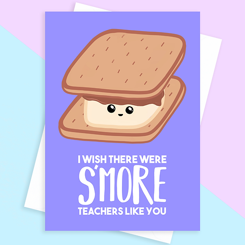 Smore Teacher Card