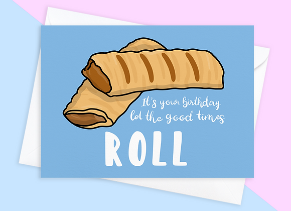 sausage roll birthday card, birthday card for vegan sausage roll lover