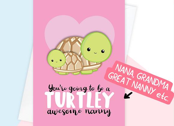 Turtle Nana To Be Card