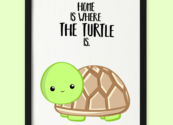 Home is where your turtle is print, personalised turtle gift for turtle owner