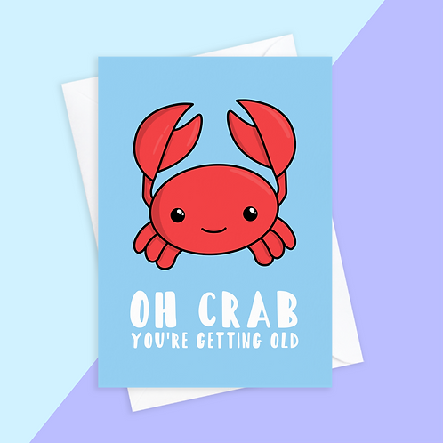 Crab Getting Old Birthday Card
