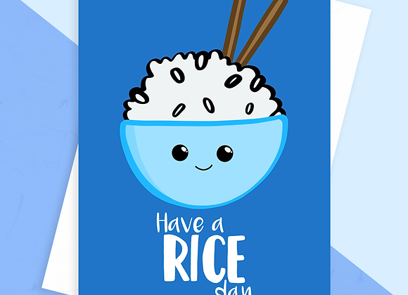 Have a Rice Day Card
