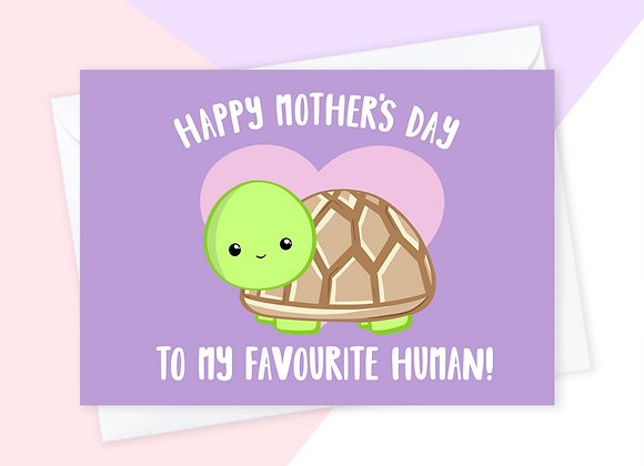mothers day card from turtle, mothers day card from tortoise, turtle mothers day card