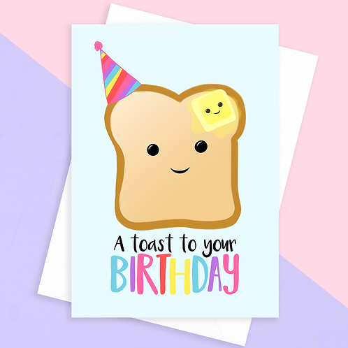 Toast To Your Birthday Card