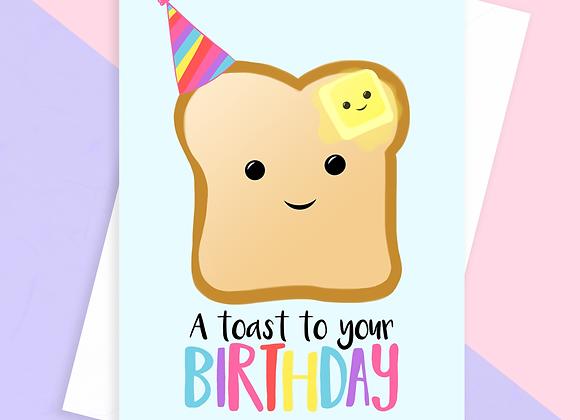 toast to your birthday card, funny toast pun birthday card