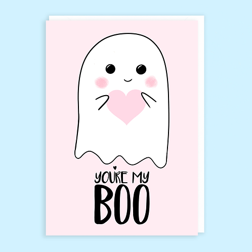 You're My Boo Ghost Card