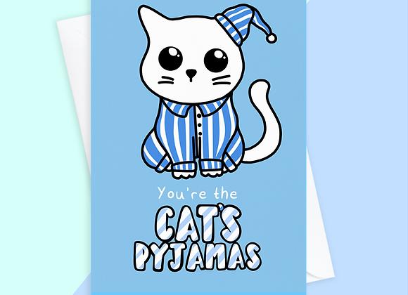 You're The Cat's Pyjamas Card