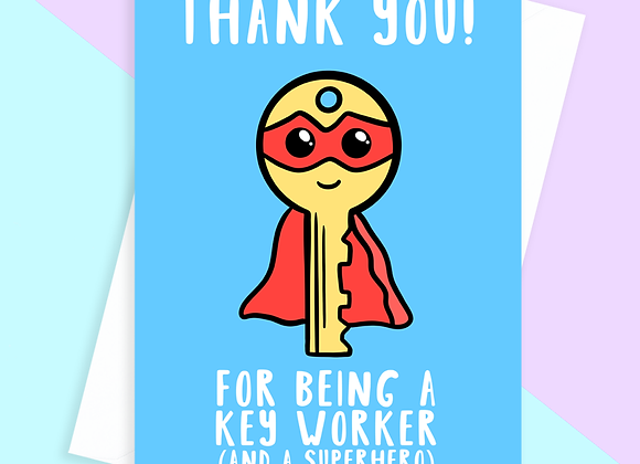 Thank You For Being A Key Worker Card