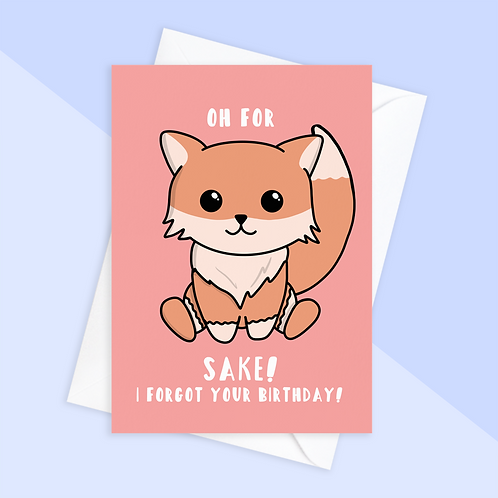 Fox Belated Birthday Card