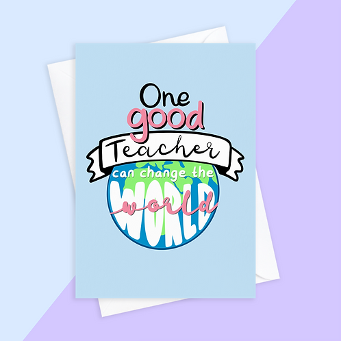 Thank You Teacher Card - Change The World