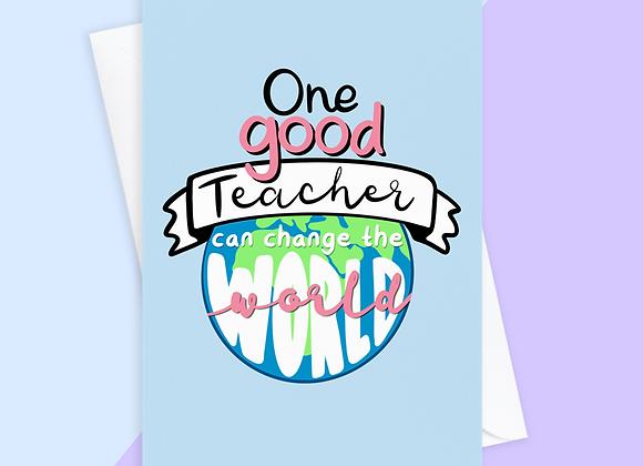Thank You Teacher Card - Change The World