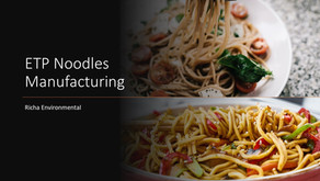 A Tale of Deceit via Noodles Manufacturing ETP - Effluent Treatment Plant