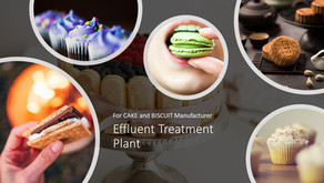 Effluent Treatment Plant for Biscuit and Cake Manufacturers