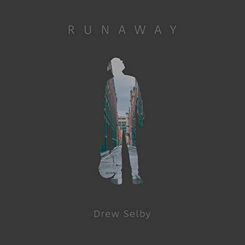 Drew Selby - Runaway