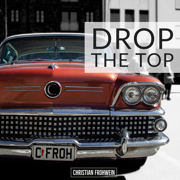 Christian Frohwein - Drop The Top
