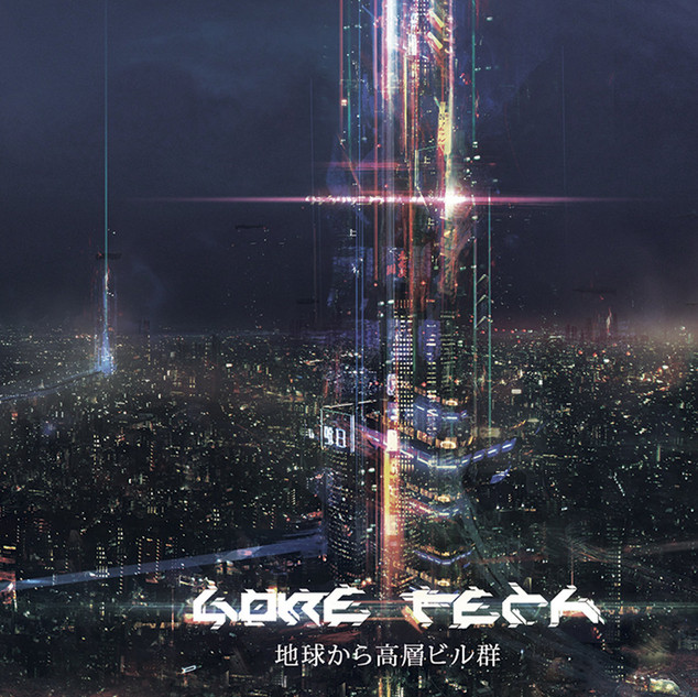 Gore Tech - From The Earth To The Skyscrapers