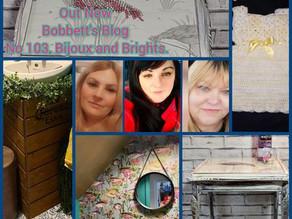 Bobbett's Blog No 103, Bijoux and Brights.