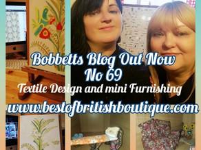 Bobbetts Blog No 69, Textile design and mini furnishing.