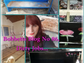 Bobbett's Blog No 86, Dirty Jobs...
