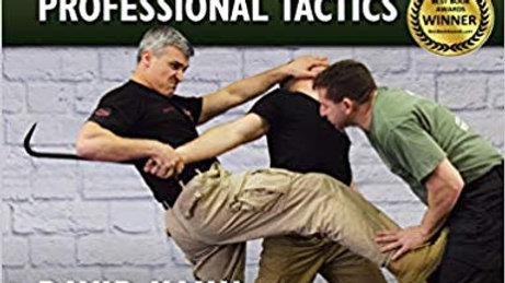 Krav Maga Professional Tactics: The Contact Combat System of the IDF