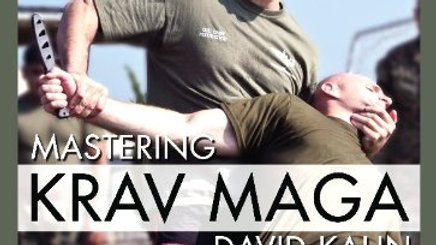 Mastering Krav Maga:  Impact & Edged Weapon Defense Volume II