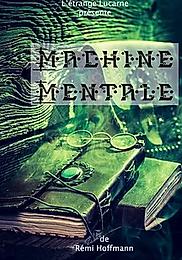 MACHINE MENTALE